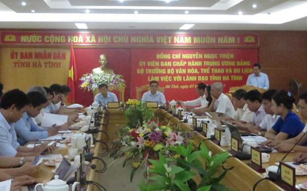 Bộ trưởng Bộ Văn hóa,Thể thao và Du lịch làm việc với  lãnh đạo tỉnh Hà Tĩnh.